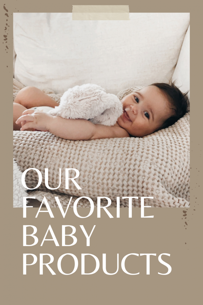 OUR FAVORITE BABY PRODUCTS 0-4 MONTHS